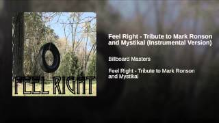 Feel Right - Tribute to Mark Ronson and Mystikal (Instrumental Version)