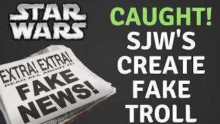 STAR WARS SHILL MEDIA CAUGHT! FAKE ACCOUNT USED TO SMEAR CRITICS