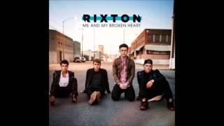 Rixton - Me and My Broken Heart (1 Hour) Lyrics In Description