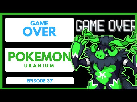 Pokemon Uranium - Episode 37   Game Over   Urayne and Curie Destroyed World