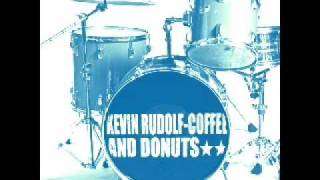 Kevin Rudolf Coffee And Donuts With lyrics