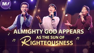 "2020 Christian Music Video | Korean Worship Song ""Almighty God Appears as the Sun of Righteousness"""
