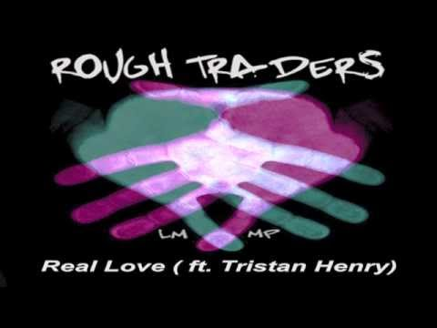 Rough Traders-Real Love (edit)