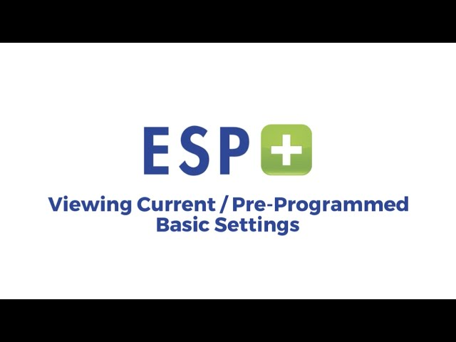 Video 1 - Viewing Current/Pre-Programmed Basic Settings
