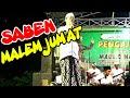 Saben Malam Jum'at Versi Terbaru Dari Aji Soko Show Di Dk Karanglo Ds Kemamang