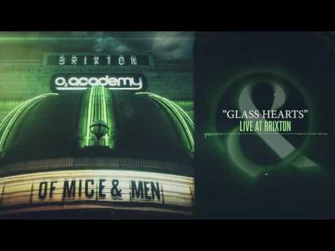 Of Mice & Men - Glass Hearts (Live at Brixton)