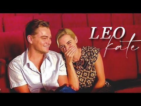 leo&kate   we've been through a lot together