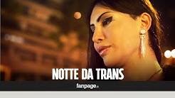 Una notte in strada con le prostitute trans: ecco com'è (davvero) la loro vita