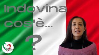 Learn Italian: Indovina cos