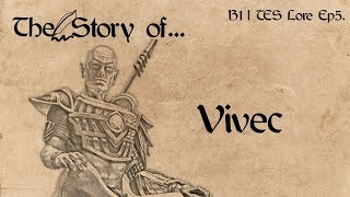 The Story of... Vivec - B1 | Elder Scrolls Lore Ep5.