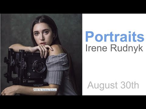 PORTRAIT Photography with Irene Rudnyk (Chelsea & Tony LIVE)