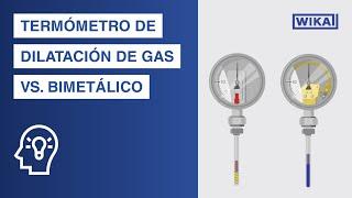 Termómetro bimetálico vs. termómetro de dilatación de gas | ¿Cuál es la...