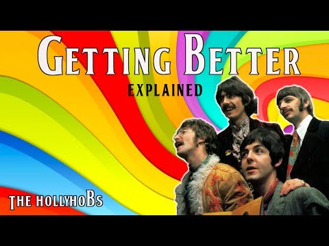 The Beatles - Getting Better (Explained)