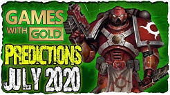 XBOX Games with Gold July 2020 Predictions | XBOX Live Gold Free Games Lineup July 2020 ?