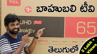 TCL 65 inch 4K Android AI Smart TV Unboxing || In Telugu ||