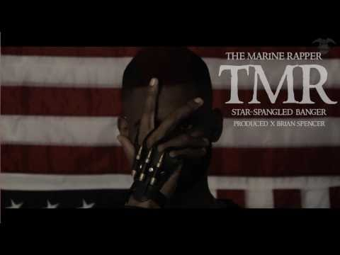 The Marine Rapper - Star-Spangled Banger (Prod. Brian Spencer)