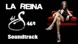 la reina del sur soundtrack original 22