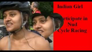 indian Girl Nude Cycle Racing in London | Meenal Jain world Naked cyclists riding Women