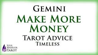 🍀GEMINI MAKE MONEY Tarot Advice Soul Warrior Tarot Love