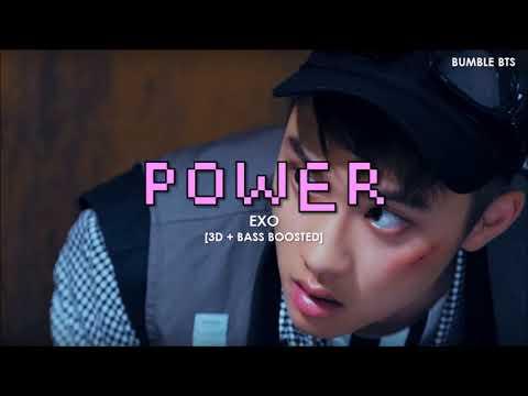 [3D+BASS BOOSTED] EXO (엑소) - POWER (KOREAN VER.) | Bumble.bts