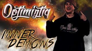 Optimiztiq - Inner Demons (Official Music Video)