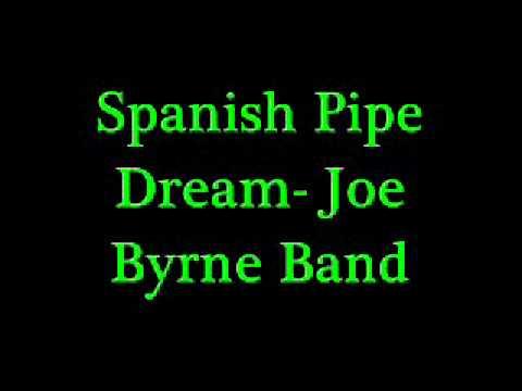 Spanish Pipe Dream