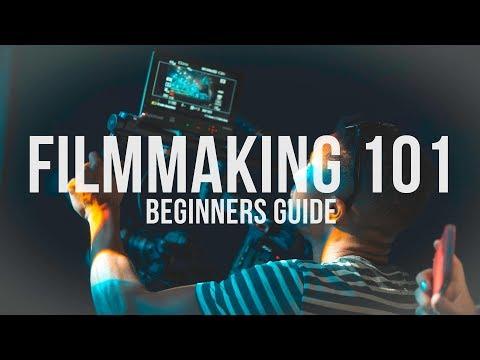 Filmmaking 101 A Beginners Guide