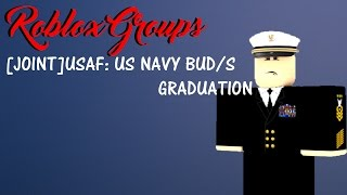 Groupes Roblox: [JOINT] USAF US NAVY BUD/s Graduation