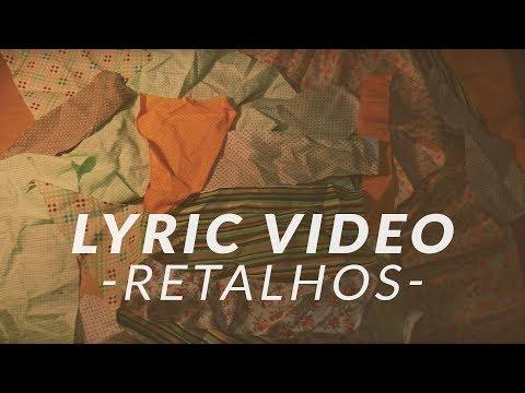 Dois é Par   Retalhos (Official Lyric Video)