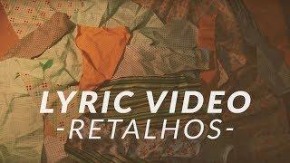 dois é par retalhos official lyric video