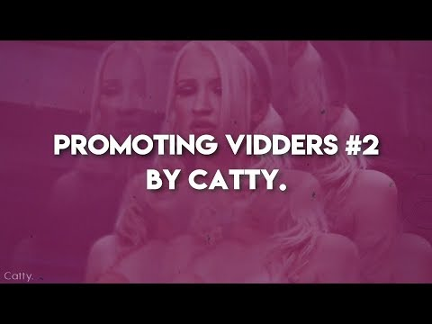 ● Promoting Vidders #2 ●