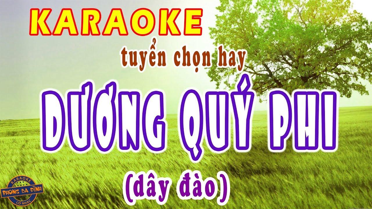 Karaoke | Dương Quý Phi | trích 2 câu vọng cổ hay