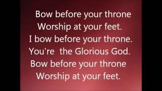 """""""GLORIOUS GOD, I BOW BEFORE YOUR THRONE- Lyrics by Elijah Oyelade"""""""