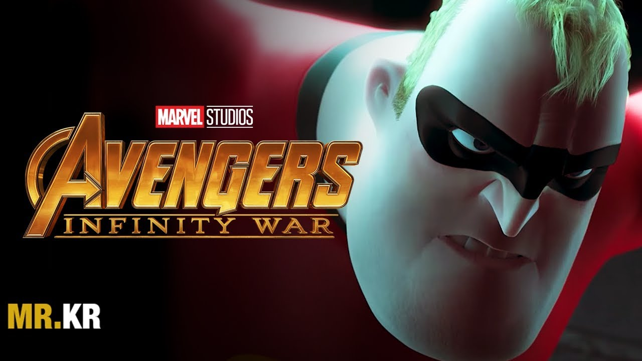 The Incredibles – (Avengers: Infinity War Style)