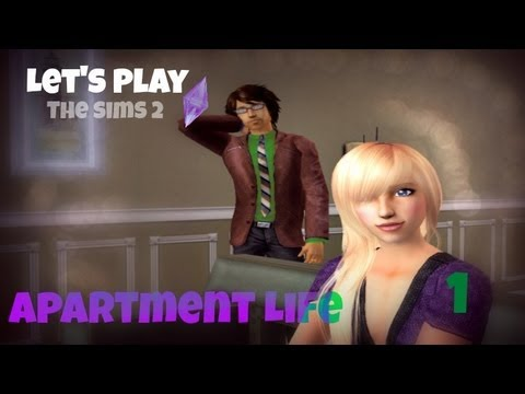 Let's Play The Sims 2: Apartment Life Part 1 (A New ...