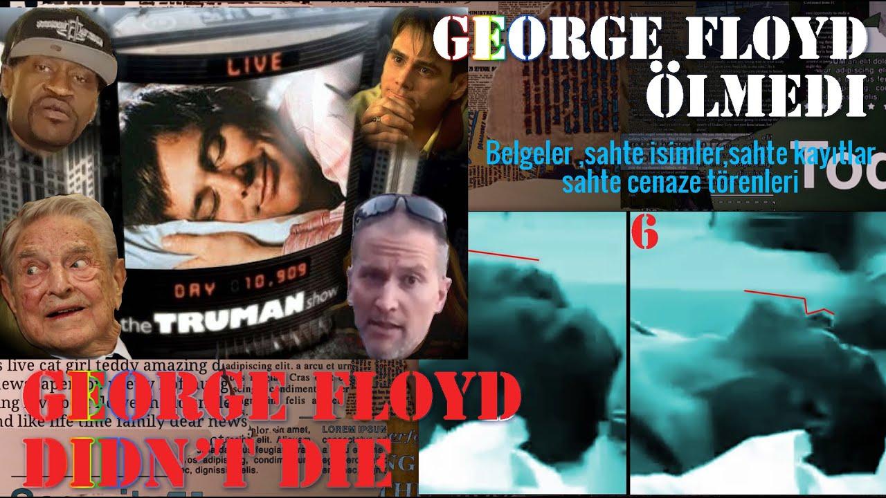 GEORGE FLOYD ÖLMEDİ - GEORGE FLOYD DIDN'T DIE.