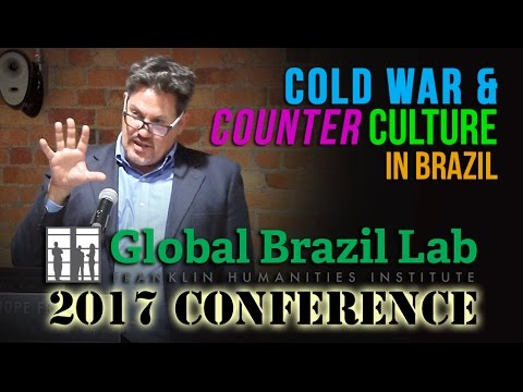 GLOBAL BRAZIL LAB | Cold War, Consumerism, and Counterculture in Authoritarian Brazil