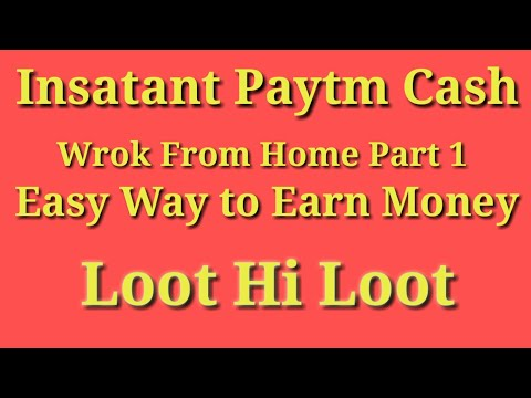 Work From Home 2019_ online Earning_Paytm cash__Google pay_New Offers