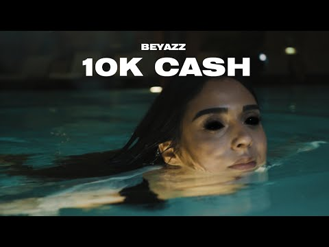 Download Beyazz - 10K CASH (Official Video) [prod. by Baranov]