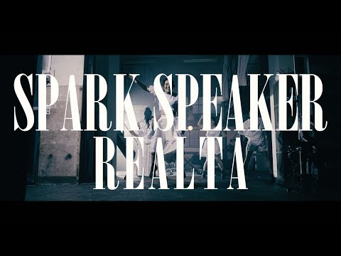 SPARK SPEAKER『Realta』MUSIC VIDEO