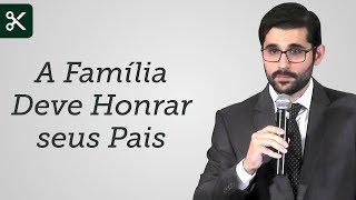 """""""A Família Deve Honrar seus Pais"""" - Gabriel Junqueira"""