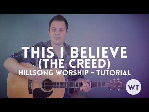 This I Believe (The Creed) - Hillsong Worship - Tutorial