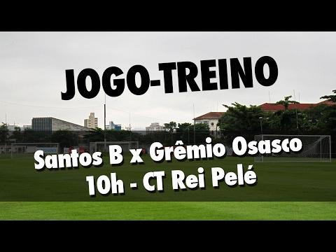 Santos B x Grêmio Osasco | AO VIVO | Jogo-Treino (21/02/17)