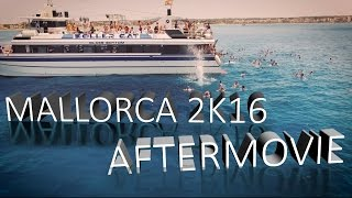 Mallorca 2016 | El Arenal | Aftermovie