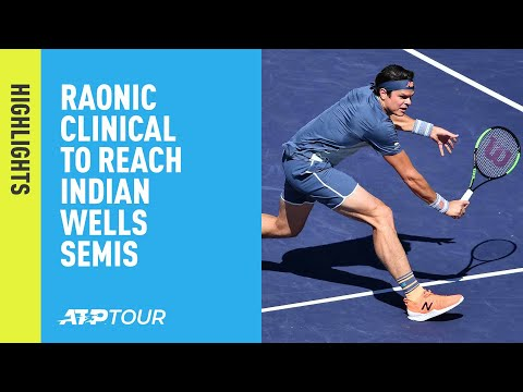 Highlights: Raonic Clinical To Reach The Semi-finals | Indian Wells 2019