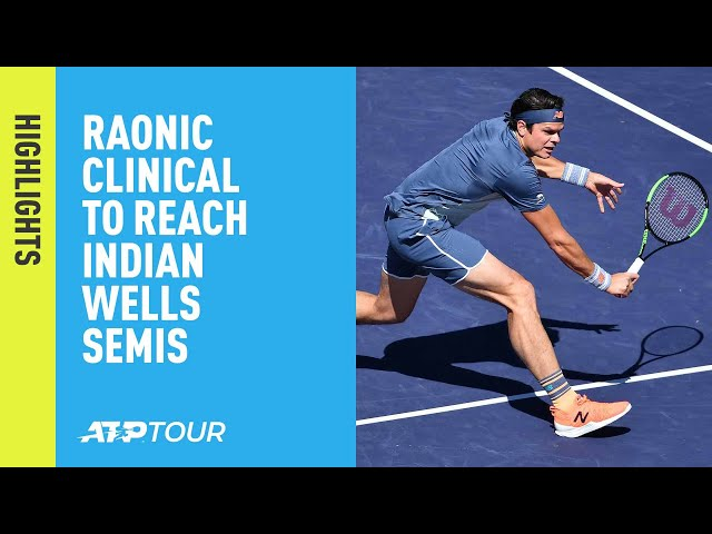 Highlights: Raonic Clinical To Reach The Semi-finals   Indian Wells 2019