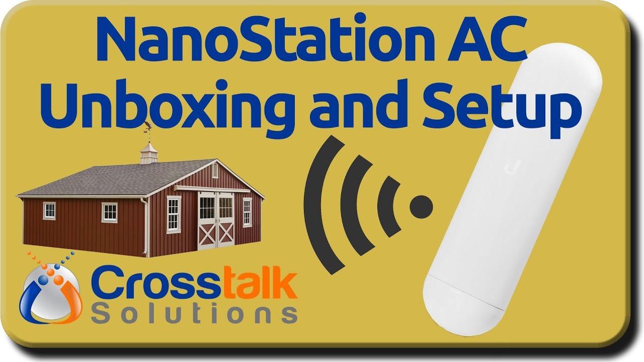 NanoStation AC Unboxing and Setup