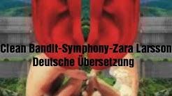 Zara Larsson-Symphony-Deutsche Übersetzung