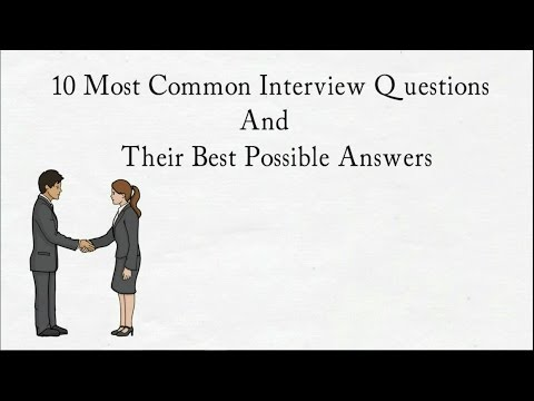 Top 10 Most Common Interview Questions And Their Best possible Answers