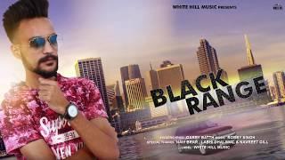 Black Range (Motion Poster) Garry Batth | Releasing on 19th June | White Hill Music